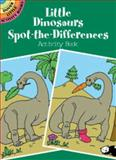 Little Dinosaurs Spot-the-Differences, Fran Newman-D'Amico, 0486416135