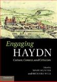 Engaging Haydn : Culture, Context, and Criticism, , 110768613X