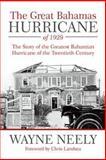 The Great Bahamas Hurricane Of 1929, Wayne Neely, 1491716134