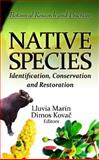 Native Species : Identification, Conservation and Restoration, Marín, Lluvia and Kovac, Dimos, 1614706131