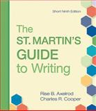 The St. Martin's Guide to Writing Short Edition, Axelrod, Rise B. and Cooper, Charles R., 0312536135