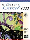 Mastering and Using Microsoft Excel 2000 : Comprehensive Course, Napier, H. Albert and Judd, Philip J., 0538426136
