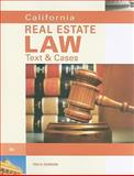 California Real Estate Law : Text and Cases, Gordon, Theodore H., 0538736135