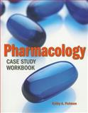 Pharmacology Case Study Workbook, Putnam, Kathy Latch, 0763776130