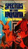 Specters of the Dawn, S. Andrew Swann, 0886776139