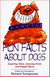 Fun Facts about Dogs, Richard Torregrossa, 1558746137