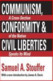 Communism, Conformity and Liberties : A Cross Section of the Nation Speaks Its Mind, Stouffer, Samuel A. and Davis, James A., 1560006137