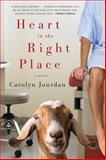 Heart in the Right Place, Carolyn Jourdan, 1565126130