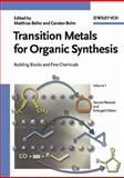 Transition Metals for Organic Synthesis : Building Blocks and Fine Chemicals, , 3527306137