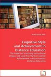 Cognitive Style and Achievement in Distance Education, Ed. D. Parcels, 3639036131