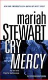 Cry Mercy, Mariah Stewart, 0345506138
