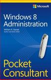 Windows® 8 Administration Pocket Consultant, Stanek, William R., 073566613X