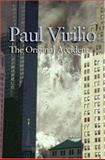 The Original Accident, Virilio, Paul, 0745636136