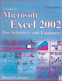 Guide to Microsoft Excel 2002 for Scientists and Engineers, Liengme, Bernard V., 0750656131
