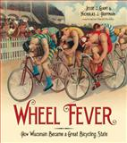 Wheel Fever, Jesse J. Gant and Nicholas J. Hoffman, 0870206133