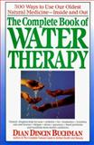 The Complete Book of Water Therapy, Dian Dincin Buchman, 087983613X