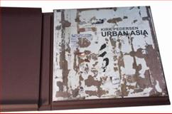 Kirk Pedersen : Urban Asia (Special Edition with Photo), , 0982246137