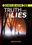 Truth and Lies, Norah McClintock, 1467726133