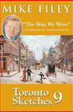 Toronto Sketches 9, Mike Filey, 1550026135