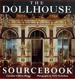 The Dollhouse Sourcebook, Caroline Clifton-Mogg, 1558596135