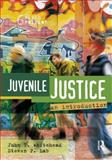 Juvenile Justice : An Introduction, Whitehead, John T. and Lab, Steven P., 1593456131