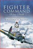 Fighter Command 1936-1968, Ken Delve, 1844156133