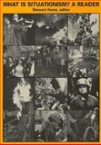 What Is Situationism?, , 1873176139