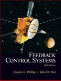 Feedback Control Systems, Parr, John and Phillips, Charles L., 0131866141