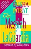 The Messiah of Laguardia, Elisha Porat, 0889626146