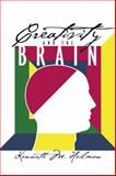 Creativity and the Brain, Kenneth M. Heilman, 1138006149