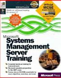 Microsoft Systems : Management Server Training, Microsoft Official Academic Course Staff, 1572316144