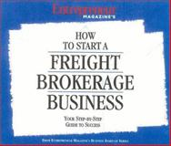 How to Start a Freight Brokerage Business, Entrepreneur Magazine Editors, 1932156143