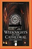 Weeknights at the Cathedral, Marjorie Maddox, 1933456140