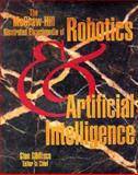 The McGraw-Hill Illustrated Encyclopedia of Robotics and Artificial Intelligence, Stan Gonilisco, 0070236143
