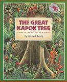 The Great Kapok Tree, Lynne Cherry, 0152026142
