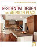 Residential Design for Aging in Place, Lawlor, Drue and Thomas, Michael A., 0470056142