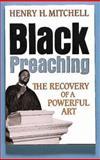 Black Preaching, Henry H. Mitchell, 0687036143
