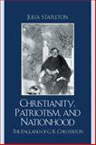 Christianity, Patriotism, and Nationhood : The England of G. K. Chesterton, Stapleton, Julia, 0739126148