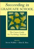 Succeeding in Graduate School 9780805836141