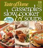 Casseroles, Slow Cooker and Soups, Taste of Home Editorial Staff, 0898216141