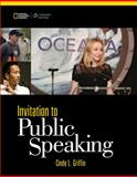 Invitation to Public Speaking - National Geographic, Griffin, Cindy L., 1285066146