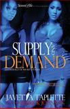 Supply and Demand, Javetta Taplette, 1463576145