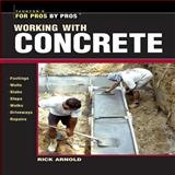 Working with Concrete, Rick Arnold, 1561586145