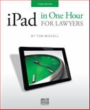 IPad in One Hour for Lawyers, Tom Mighell, 1627226141