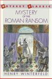 Mystery of the Roman Ransom, Henry Winterfeld, 0152566147