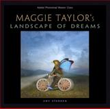 Maggie Taylor's Landscape of Dreams 9780321306142