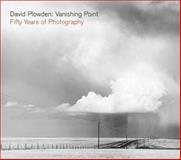 David Plowden : Vanishing Point - Fifty Years of Photography, Plowden, David, 0393066142