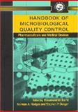 Handbook of Microbiological Quality Control in Pharmaceuticals and Medical Devices, , 074840614X