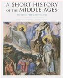 A Short History of the Middle Ages, Rosenwein, Barbara H., 1442606142