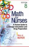 Boyer, Math for Nurses, 8e Text; Plus LWW Interactive Tutorials Package, Lippincott Williams & Wilkins Staff, 1469816148